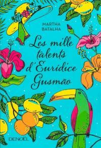 Les mille talents d'Euridice Gusmao
