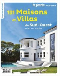 Festin (Le), hors série, 101 maisons et villas du Sud-Ouest