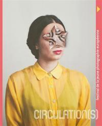 Circulation(s) : festival de la jeune photographie européenne 2018