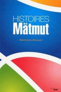 Histoires de la Matmut