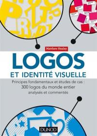 Logos et identité visuelle : principes fondamentaux et études de cas : 300 logos du monde entier analysés et commentés