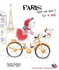 Paris pour un jour ! = Paris for a day !