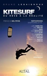 Kitesurf : du rêve à la réalité