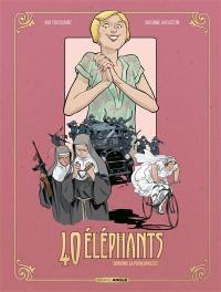 40 éléphants. Volume 3, Dorothy, la poinçonneuse