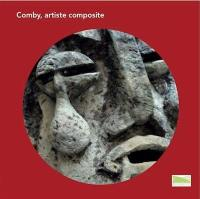 Comby, artiste composite