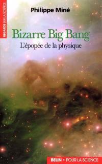 Bizarre Big Bang
