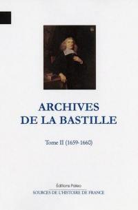 Archives de la Bastille : documents inédits. Volume 2, 1659-1660