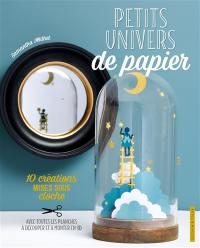 Petits univers de papier