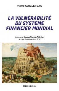 La vulnérabilité du système financier mondial
