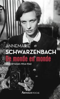 De monde en monde : reportages 1934-1942