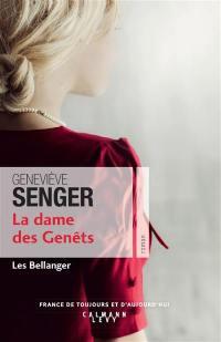 Les Bellanger. Volume 2, La dame des Genêts