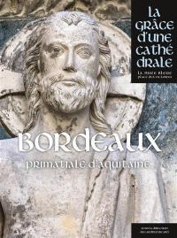 Bordeaux, primatiale d'Aquitaine