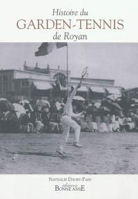 Histoire du Garden-tennis de Royan