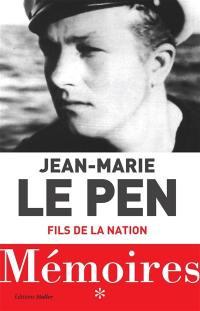 Mémoires. Volume 1, Fils de la nation