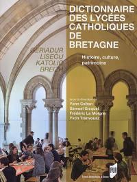 Dictionnaire des lycées catholiques de Bretagne