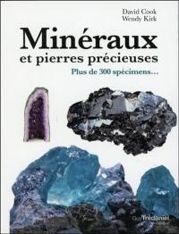 Minéraux et pierres précieuses : plus de 300 spécimens...