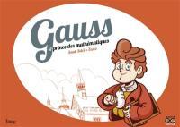Gauss, le prince des mathématiques