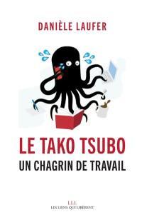 Le tako tsubo : un chagrin de travail