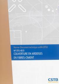 Couverture en ardoises en fibres-ciment : NF DTU 40.13