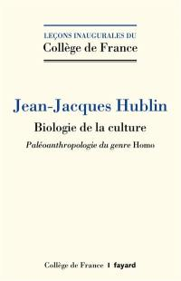 Biologie de la culture : paléoanthropologie du genre Homo
