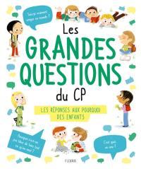Les grandes questions du CP : les réponses aux pourquoi des enfants