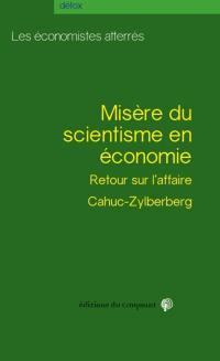 Misère du scientisme en économie