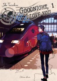 Goodnight, I love you.... Volume 1, Goodnight, I love you...