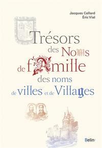 Trésors des noms de famille, des noms de villes et de villages