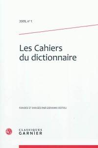 Cahiers du dictionnaire (Les). n° 1