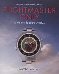 Flightmaster only : la montre de pilote OMEGA