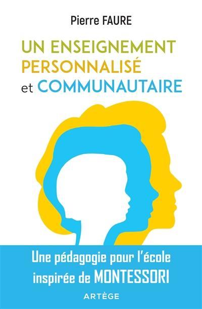 Un enseignement personnalisé et communautaire