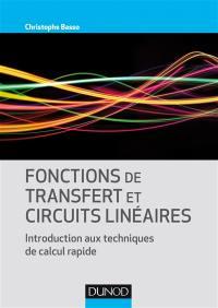 Fonctions de transfert et circuits linéaires : introduction aux techniques de calcul rapide
