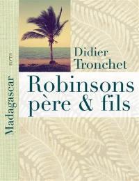 Robinsons père et fils : à Madagascar, l'île aux Nattes