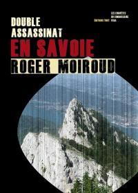 Double assassinat en Savoie : une enquête du commissaire Féra