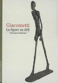 Giacometti : la figure au défi