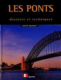 Les ponts : histoire et techniques