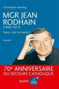 Mgr Jean Rodhain, 1900-1977