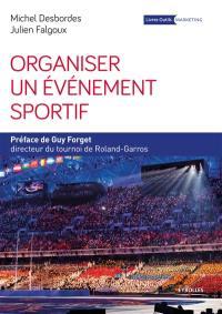 Organiser un événement sportif