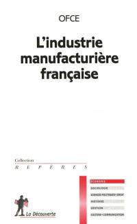 L'industrie manufacturière française