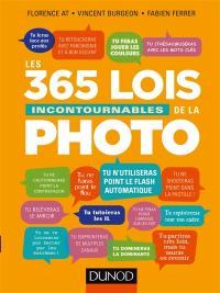 Les 365 lois incontournables de la photographie