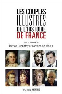 Les couples illustres de l'histoire de France