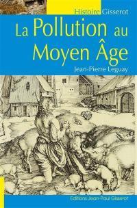 La pollution au Moyen Age