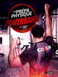 Powerband, la prépa physique