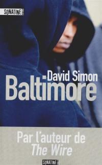 Baltimore : une année dans les rues meurtrières