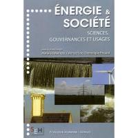 Energie et société : science, gouvernances et usages