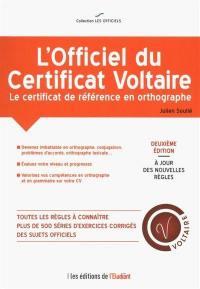 L'officiel du certificat Voltaire : le certificat de référence en orthographe