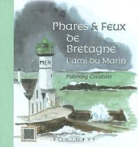 Phares et feux de Bretagne : l'ami du marin