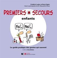 Premiers secours enfants : le guide pratique des gestes qui sauvent