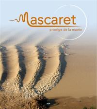 Mascaret : prodige de la marée