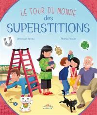 Le tour du monde des superstitions